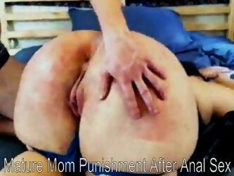 Mature mom gets punished after anal sex. Real whipping.