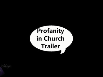 Profanity in Church Trailer